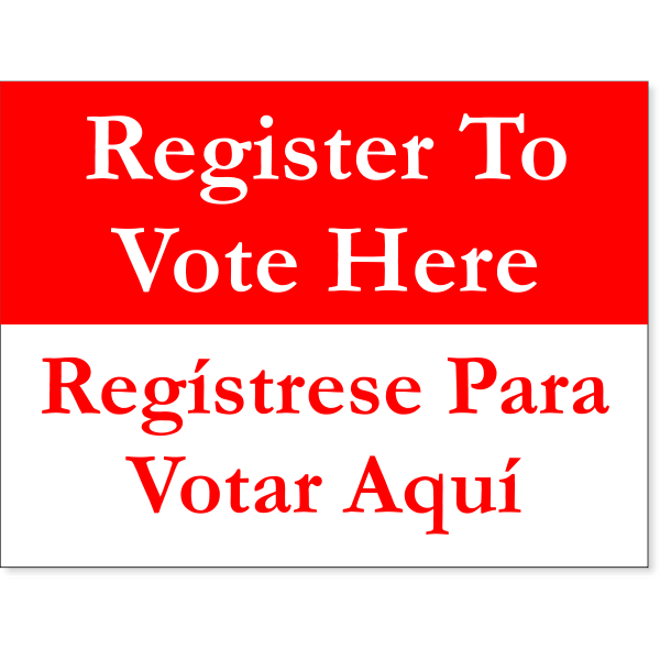 """Bilingual Register To Vote Here Yard Sign 