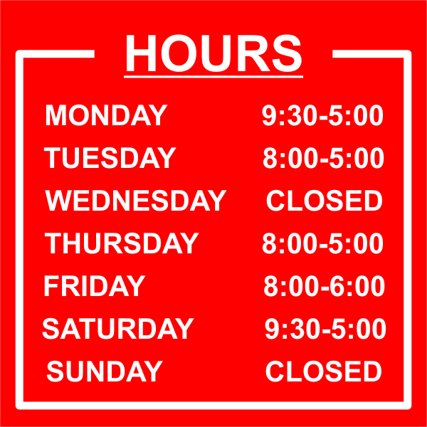 Bordered Hours of Operation Vinyl Sign