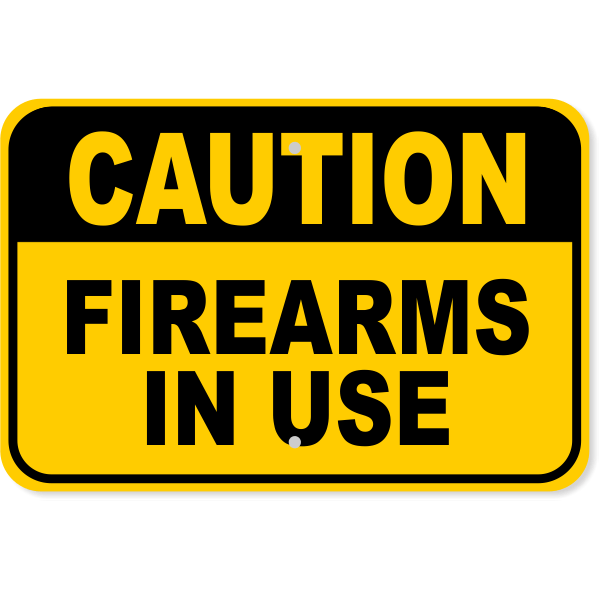 "Caution Firearms in Use Aluminum Sign | 12"" x 18"""