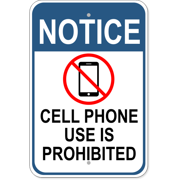 """Cell Phone Prohibited Notice Aluminum Sign 