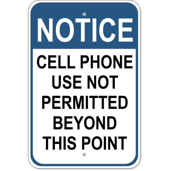 """Cell Phones Beyond This Point Aluminum Sign 