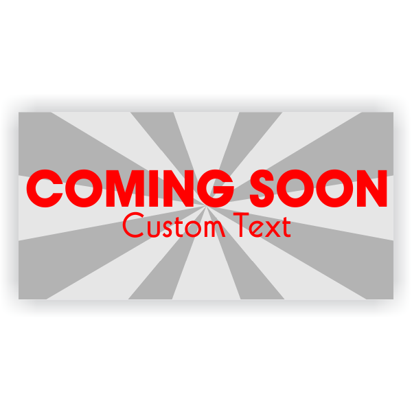 Coming Soon Date Banner - 3' x 6'