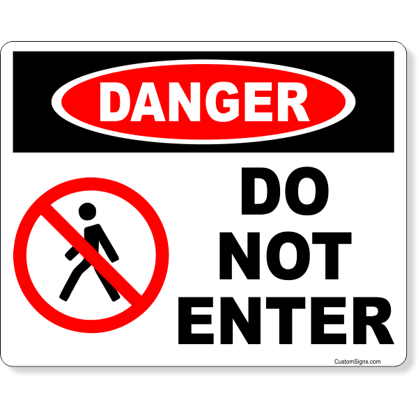 "Danger Do Not Enter Full Color Sign | 8"" x 10"""