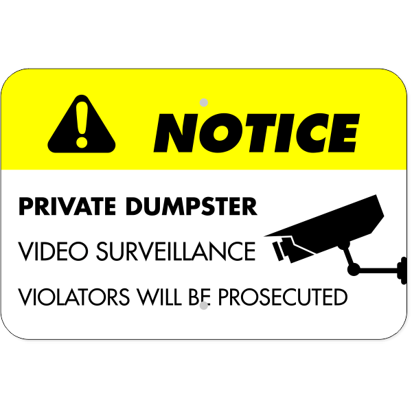 Horizontal Private Dumpster Video Prosecution Sign
