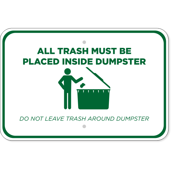 Horizontal Trash in Dumpster Only Sign