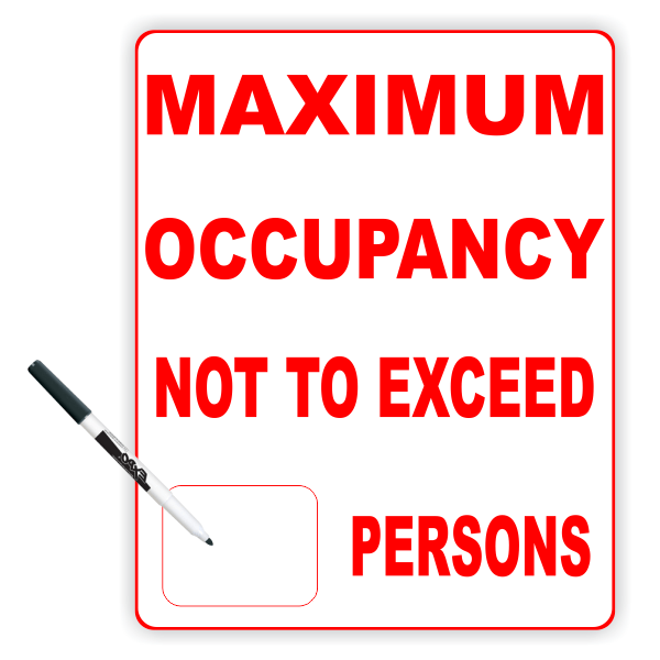 """Maximum Occupancy Do Not Exceed Dry Erase Sign   8""""x10"""""""