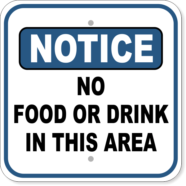 "No Food Or Drink Notice Aluminum Sign | 12"" x 12"""
