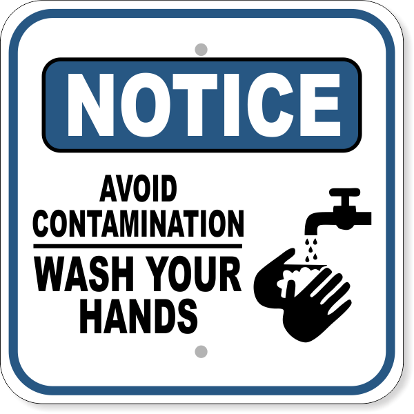 "Notice Avoid Contamination Wash Hands Aluminum Sign | 12"" x 12"""
