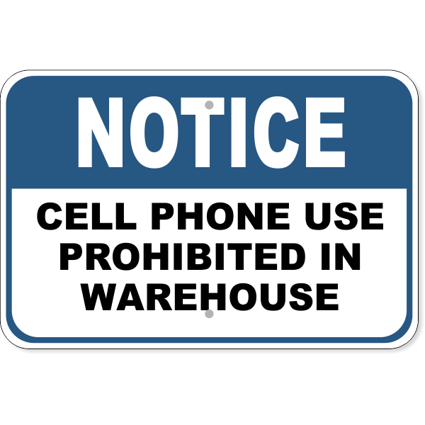 """Notice Cell Phone Warehouse Aluminum Sign   12"""" x 18"""""""