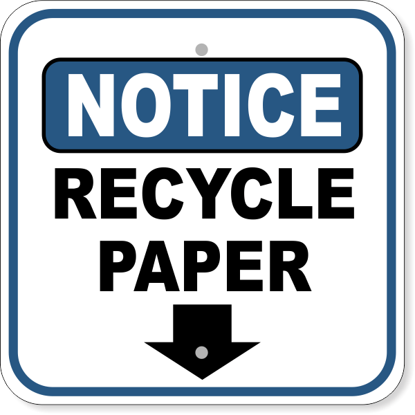 "Notice Recycle Paper Down Arrow Aluminum Sign  | 12"" x 12"""