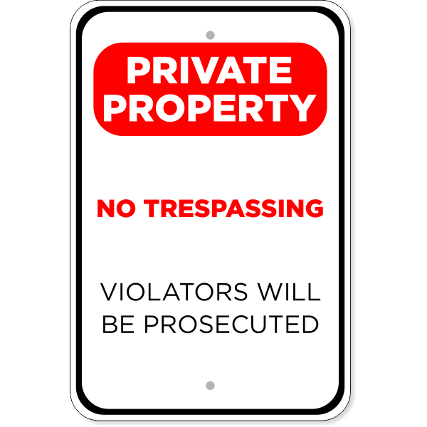 """Private Property Prosecuted Aluminum Sign 