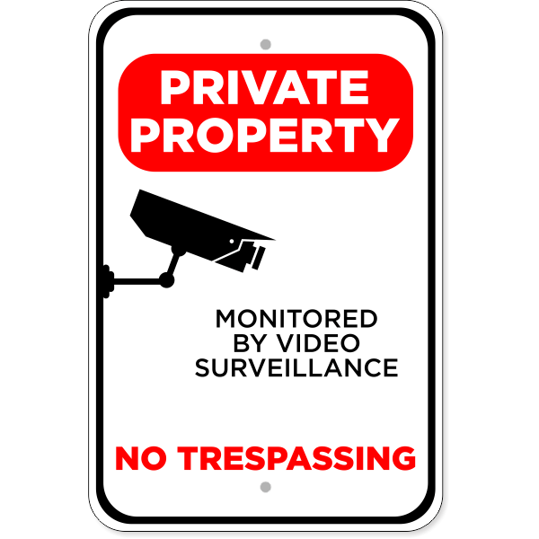 "Private Property Video Monitored Aluminum Sign | 18"" x 12"""
