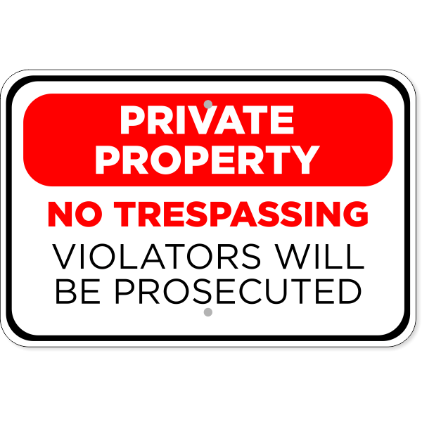"Prosecuted Private Property Aluminum Sign | 12"" x 18"""