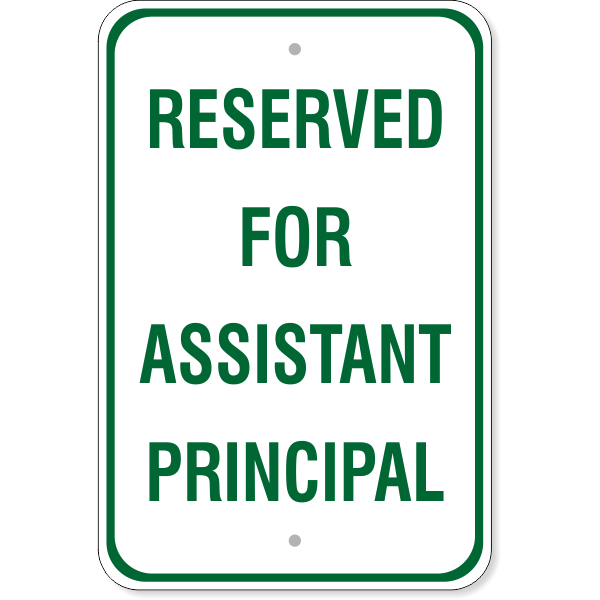 """Reserved for Assistant Principal Sign 