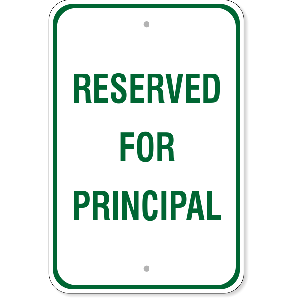 """Reserved for Principal Sign   18"""" x 12"""""""