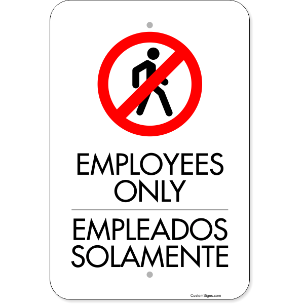 """Vertical English Spanish Employees Only Aluminum Sign 