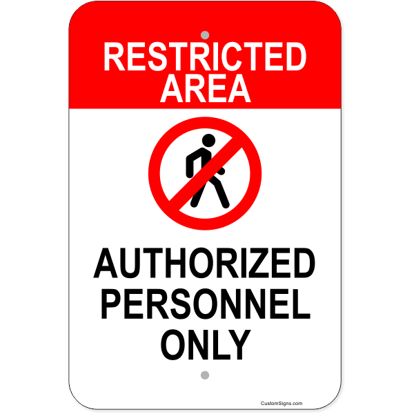 """Vertical Restricted Area Authorized Personnel Aluminum Sign 