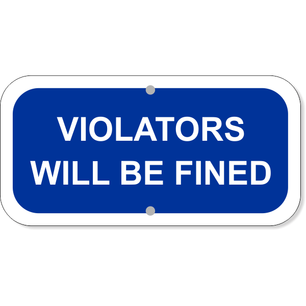 "Violators Fined Add-On Aluminum Sign Blue | 6"" x 12"""