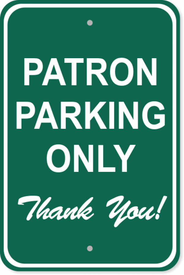 "Patron Parking Only Aluminum Sign | 18"" x 12"""