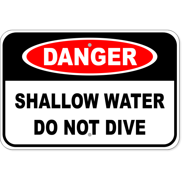 "Danger Shallow Water Do Not Dive Aluminum Sign | 12"" x 18"""