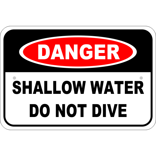 Danger Shallow Water Do Not Dive Aluminum Sign