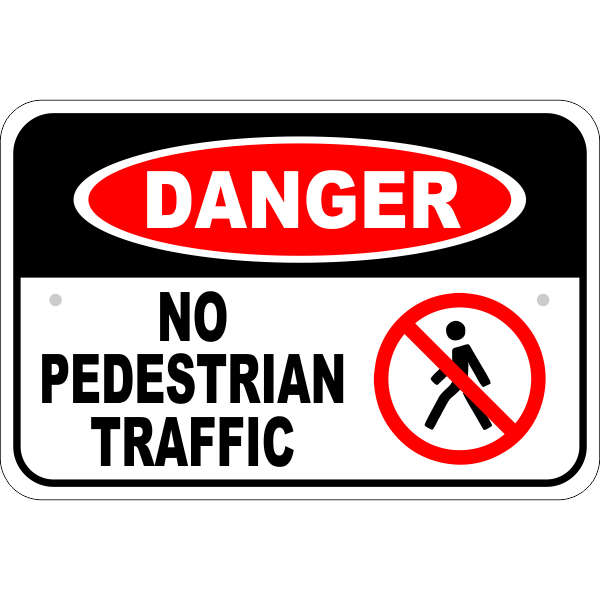 Danger No Pedestrian Traffic Icon Aluminum Sign