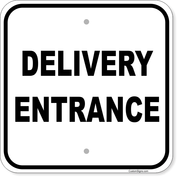 "Delivery Entrance Aluminum Sign | 12"" x 12"""