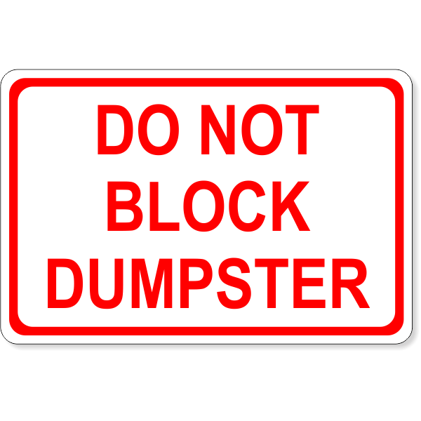 "Do Not Block Dumpster Decal | 4"" x 6"""
