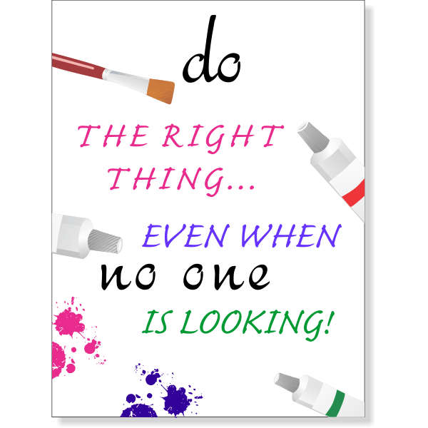 "Do the Right Thing - School Encouragement Sign - 18"" x 24"""