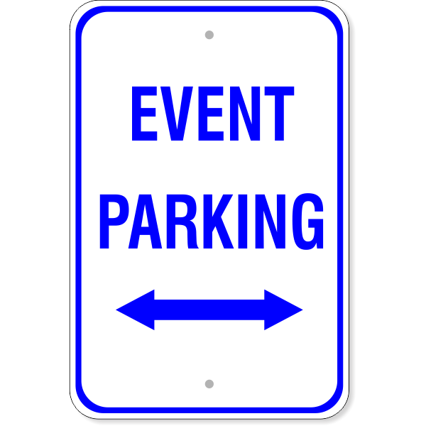"""Event Parking Sign with Double Arrow 