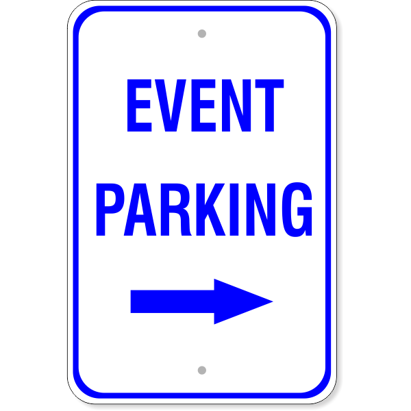 "Event Parking Sign with Right Arrow | 18"" X 12"""