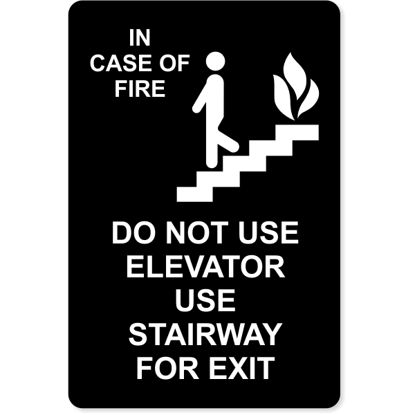 In Case of Fire Use Stairway for Exit Sign 6