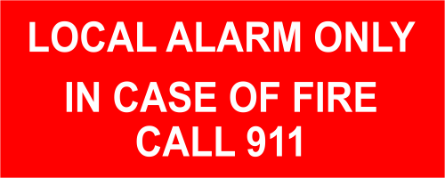 Local Alarm Only In Case of Fire