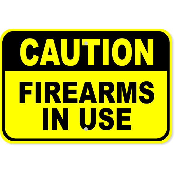 """Caution Firearms in Use Aluminum Sign 