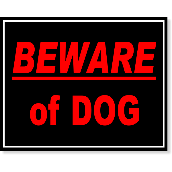 Full Color Beware Of Dog Sign | 8