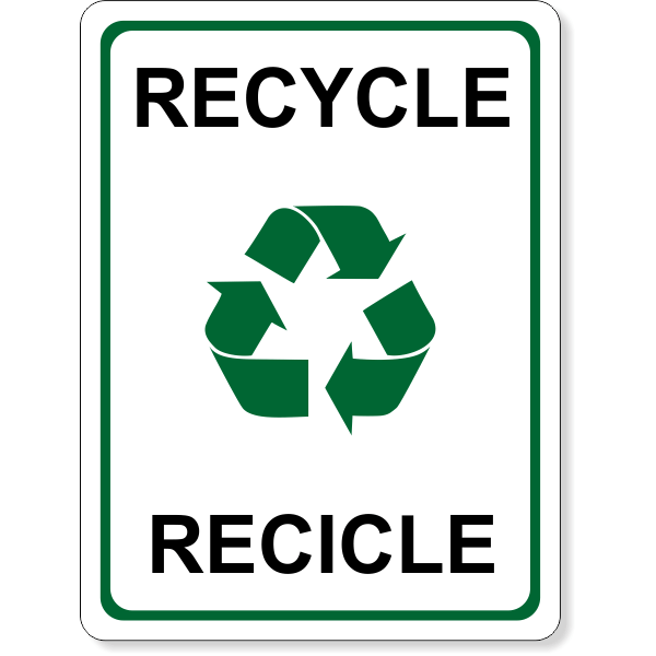 """Full Color Bilingual Recycle Sign 