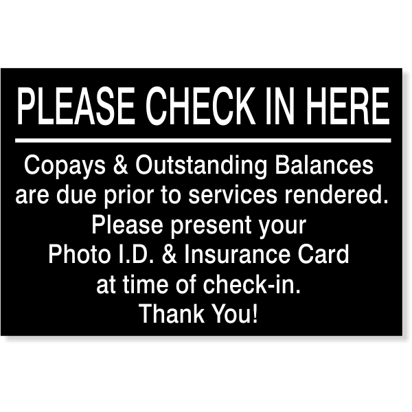 "Please Check In Here Copay Sign | 4"" x 6"""