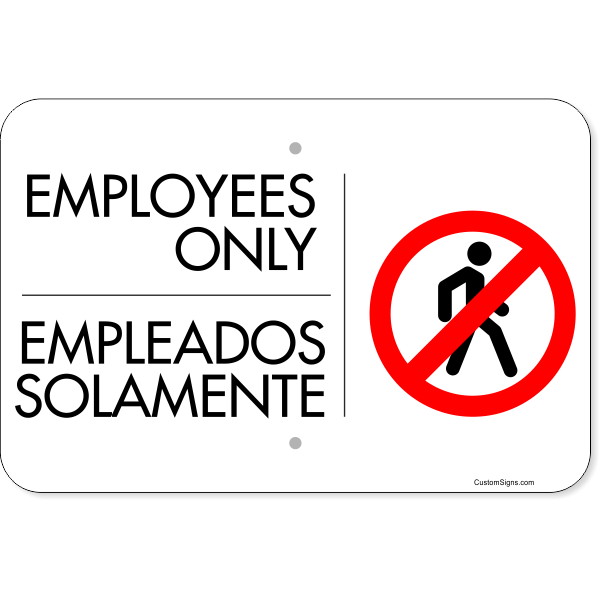 "Horizontal Bilingual Employees Only Aluminum Sign | 12"" x 18"""