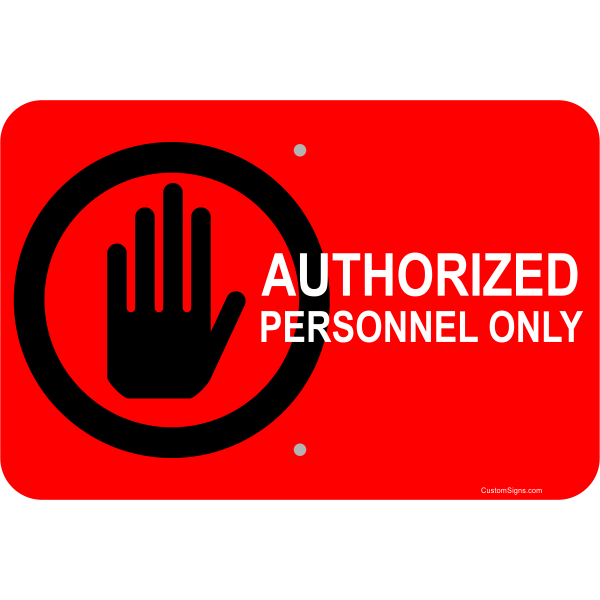 "Horizontal Clean Authorized Personnel Aluminum Sign | 12"" x 18"""