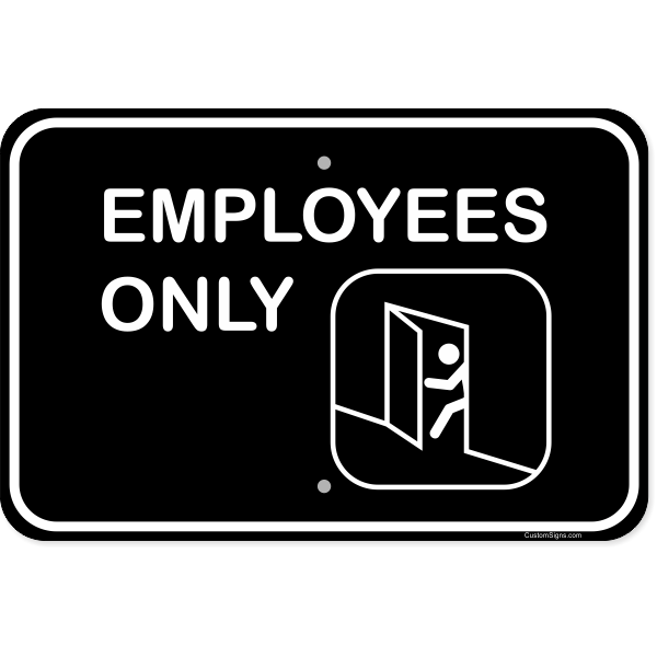 """Horizontal Illustrated Employees Only Aluminum Sign 