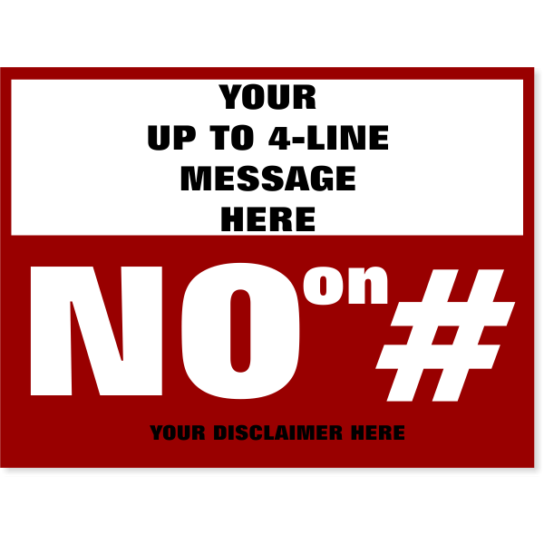 "Large Message Vote No Yard Sign | 18"" x 24"""