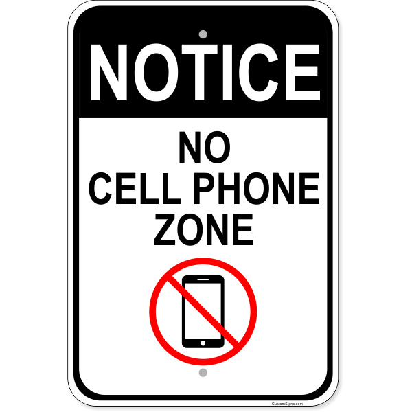 """No Cell Phone Zone Aluminum Sign  18"""" x 12"""" - Customsigns.com"""
