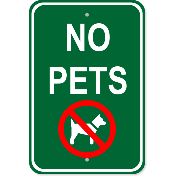 "No Pets Aluminum Sign | 18"" x 12"""