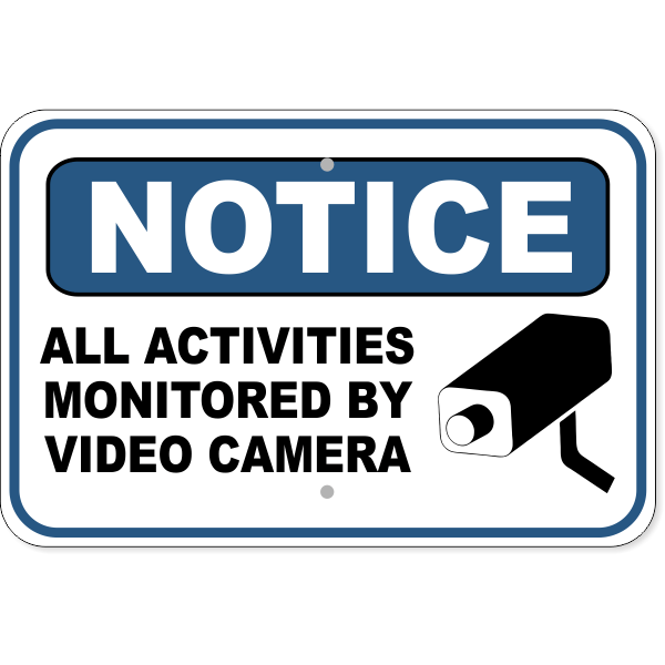 "Notice Activities Monitored Video Camera Aluminum Sign | 12"" x 18"""