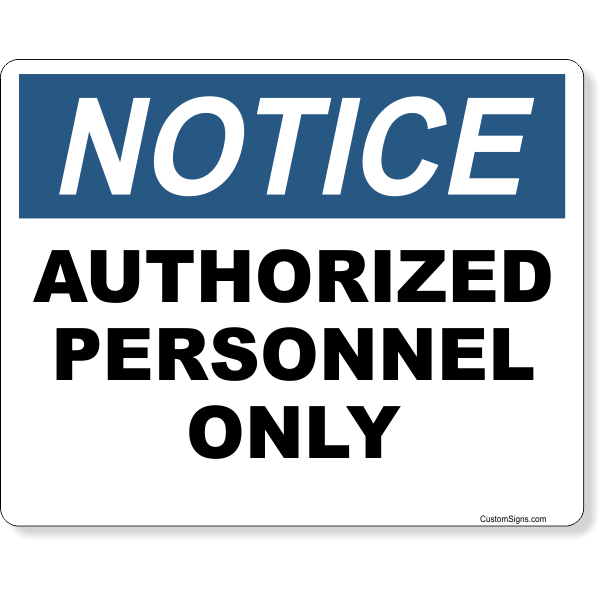 "Notice Authorized Personnel Only Full Color Sign | 8"" x 10"""