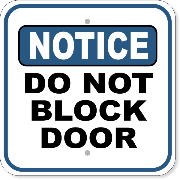 "Notice Do Not Block Door Aluminum Sign | 12"" x 12"""