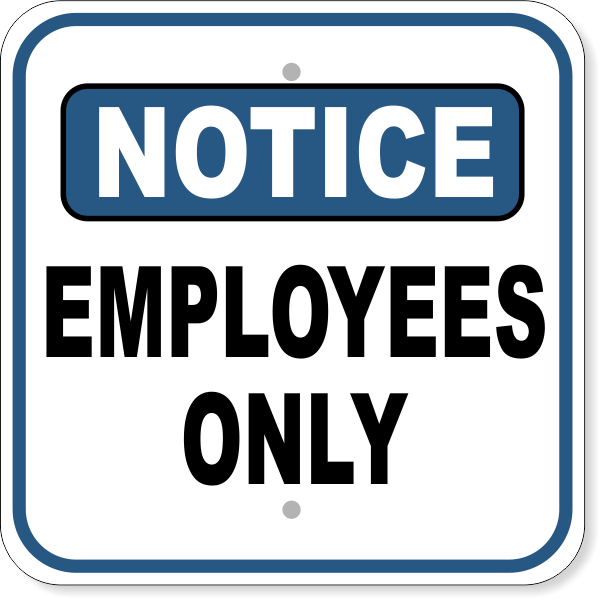 "Notice Employees Only Aluminum Sign | 12"" x 12"""