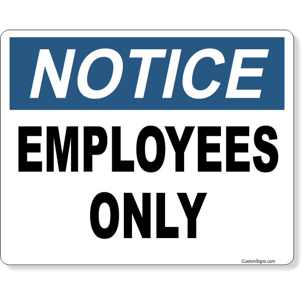 "Notice Emplyees Only Full Color Sign | 8"" x 10"""