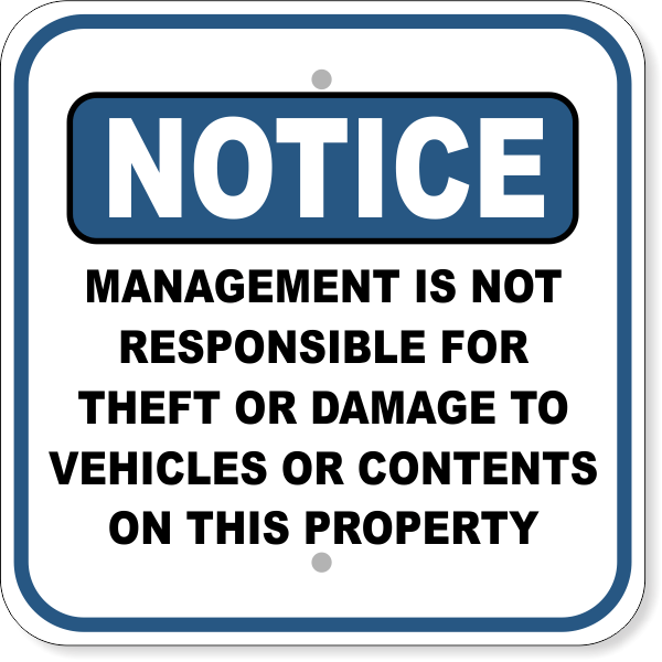 "Notice Management Not Responsible for Damages Aluminum Sign | 12"" x 12"""