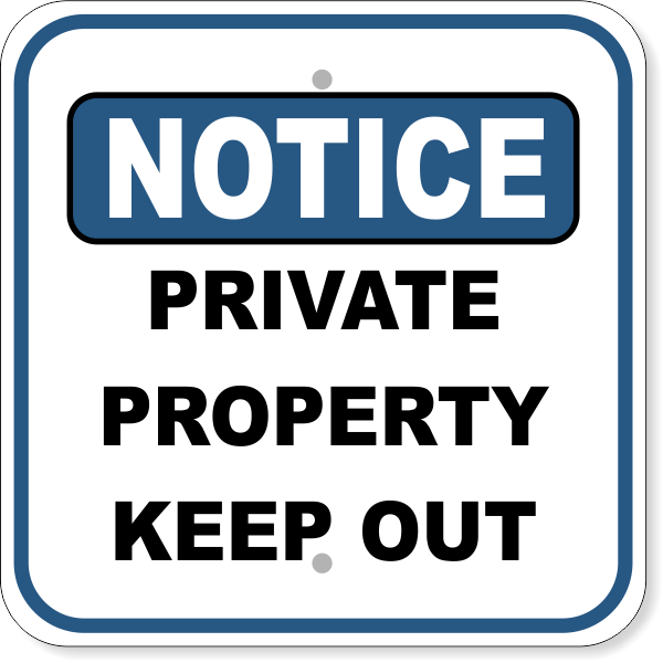 "Notice Sign Private Property | 12"" x 12"""